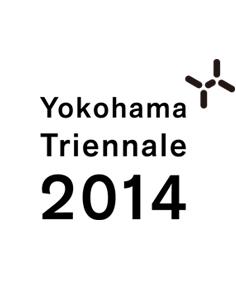 Yokohama Triennale 2014 Yokohama Triennale 2014